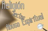 Religión, sectas y abuso espiritual